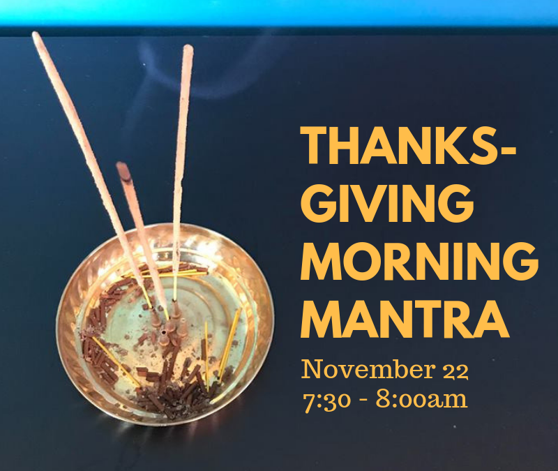 Thanksgiving Morning at Studio Mantra