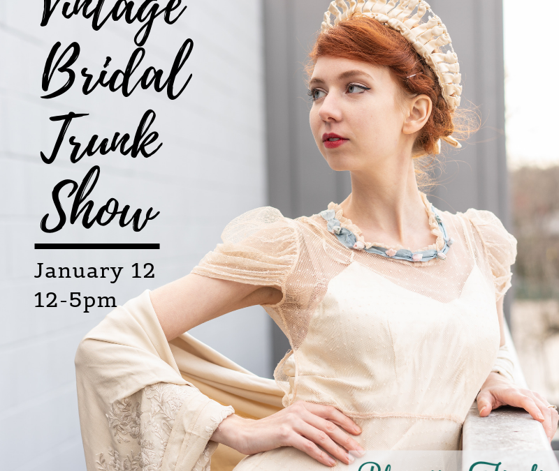 Vintage Bridal Show at Bloomers and Frocks