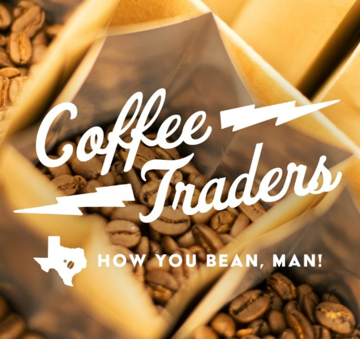 Texas Coffee Traders All Over Town