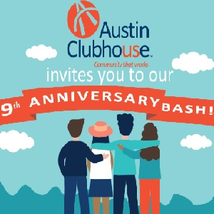 Austin Clubhouse's 9th Anniversary