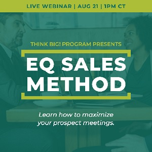 Think Big! Program's EQ Sales Method Webinar
