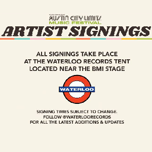 Waterloo Records ACL Fest Artist Signings