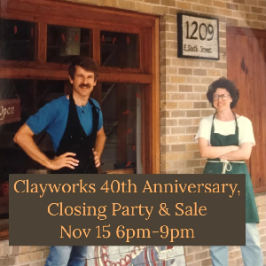 Clayworks' 40th Anniversary Closing Party Sale